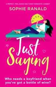 Just Saying - Sophie Ranald pdf download
