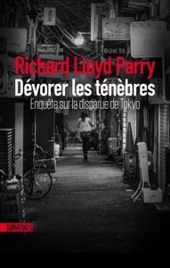 Dévorer les ténèbres - Richard Lloyd Parry pdf download