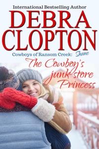 Shane: The Cowboy's Junk-Store Princess - Debra Clopton pdf download