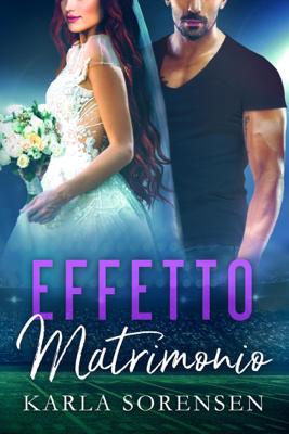 Effetto Matrimonio - Karla Sorensen pdf download