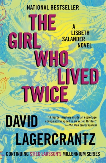 The Girl Who Lived Twice by David Lagercrantz & George Goulding pdf download