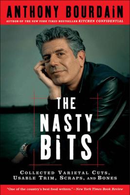 The Nasty Bits - Anthony Bourdain pdf download
