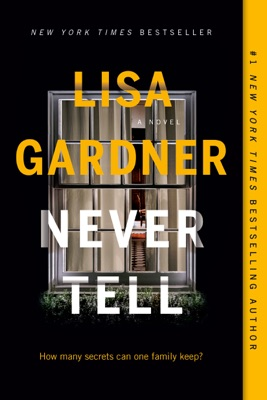 Never Tell - Lisa Gardner pdf download