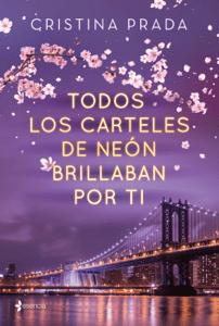Todos los carteles de neón brillaban por ti - Cristina Prada pdf download