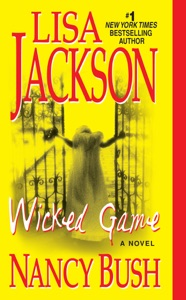 Wicked Game - Lisa Jackson & Nancy Bush pdf download