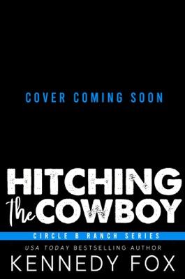 Hitching the Cowboy - Kennedy Fox pdf download