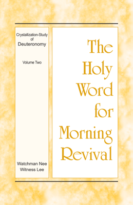 The Holy Word for Morning Revival - Crystallization-study of Deuteronomy, Volume 2 - Witness Lee pdf download