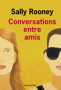 Conversations entre amis - Sally Rooney pdf download