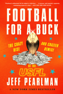 Football for a Buck - Jeff Pearlman