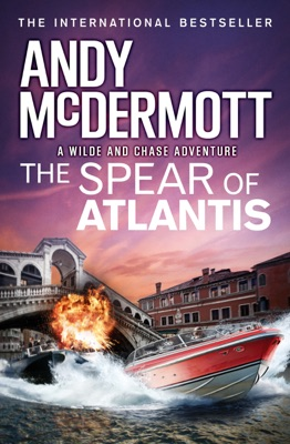 The Spear of Atlantis (Wilde/Chase 14) - Andy McDermott pdf download