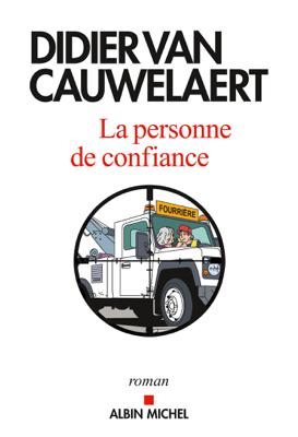 La personne de confiance - Didier van Cauwelaert pdf download