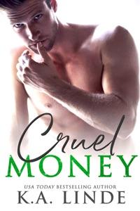 Cruel Money - K.A. Linde pdf download