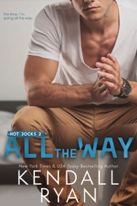 All the Way - Kendall Ryan pdf download