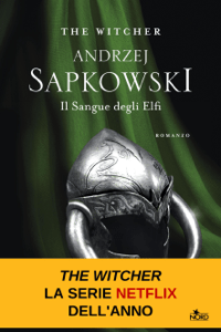 Il sangue degli elfi - Andrzej Sapkowski pdf download