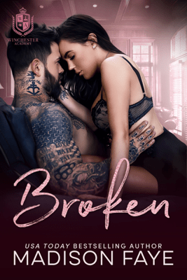 Broken - Madison Faye