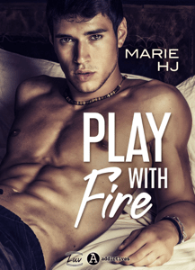 Play With Fire - Marie H.J pdf download
