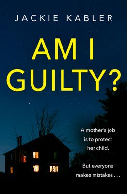 Am I Guilty? - Jackie Kabler pdf download