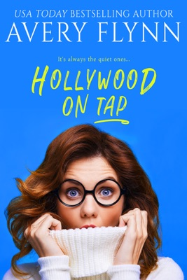 Hollywood on Tap (Sweet Salvation Brewery 2) - Avery Flynn pdf download