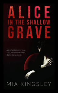 Alice In The Shallow Grave - Mia Kingsley pdf download