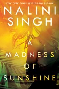 A Madness of Sunshine - Nalini Singh pdf download