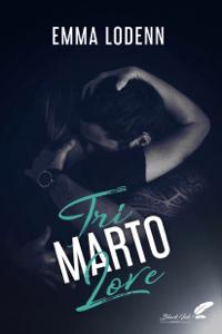 Tri Marto Love - Emma Lodenn pdf download