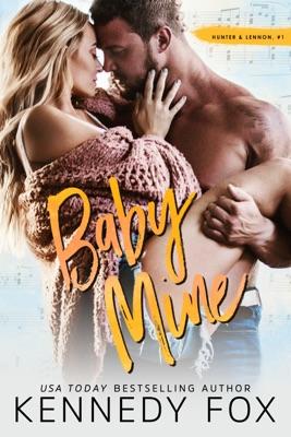 Baby Mine - Kennedy Fox pdf download
