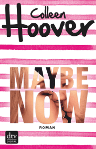 Maybe Now - Colleen Hoover & Kattrin Stier pdf download