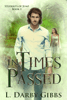 L. Darby Gibbs - In Times Passed  artwork