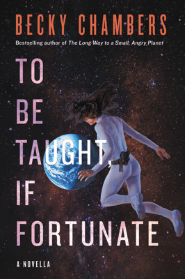 To Be Taught, If Fortunate - Becky Chambers pdf download
