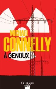 À genoux - Michael Connelly pdf download