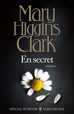 En secret - Mary Higgins Clark & Anne Damour pdf download