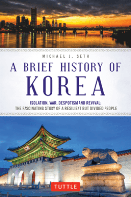 A Brief History of Korea - Michael J. Seth