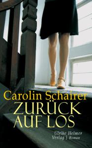 Zurück auf Los - Carolin Schairer pdf download