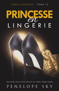Princesse en Lingerie - Penelope Sky pdf download