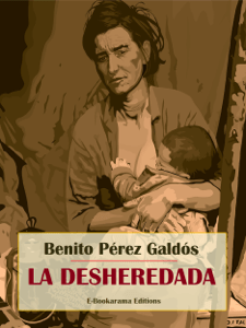 La desheredada - Benito Pérez Galdós pdf download