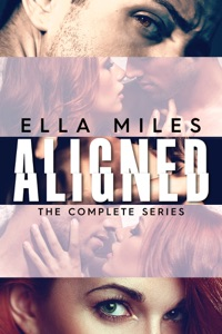 Aligned: The Complete Series - Ella Miles pdf download