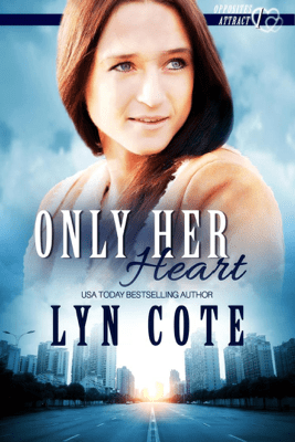 Only Her Heart - Lyn Cote
