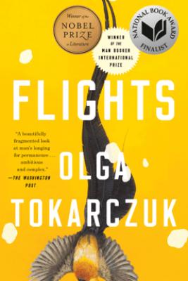 Flights - Olga Tokarczuk & Jennifer Croft
