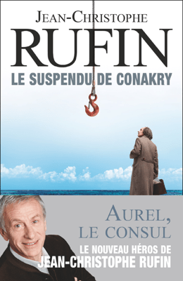 Le suspendu de Conakry - Jean-Christophe Rufin pdf download