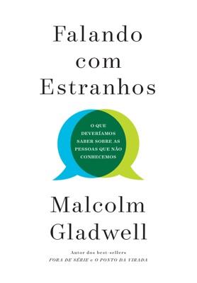 Falando com estranhos - Malcolm Gladwell pdf download