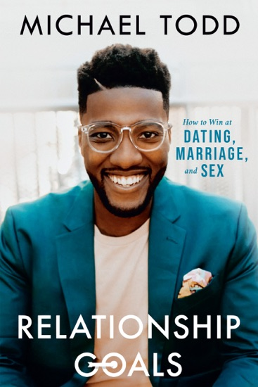Relationship Goals by Michael Todd PDF Download