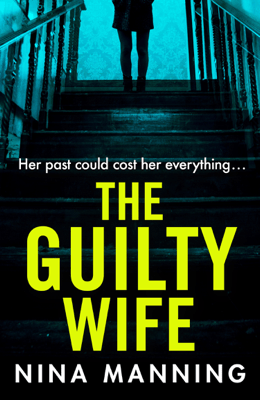 The Guilty Wife - Nina Manning pdf download