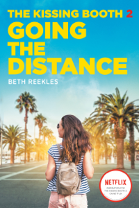 The Kissing Booth #2: Going the Distance - Beth Reekles pdf download