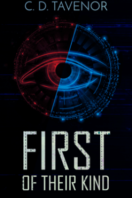 First of Their Kind - C. D. Tavenor