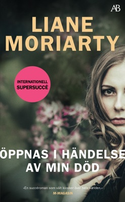 Öppnas i händelse av min död - Liane Moriarty pdf download