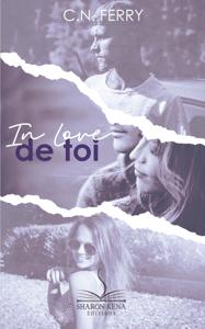 In love de toi - C.N. Ferry pdf download