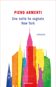 Una notte ho sognato New York - Piero Armenti pdf download