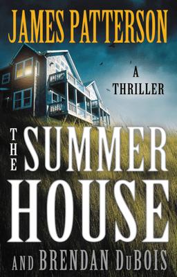 The Summer House - James Patterson & Brendan DuBois pdf download