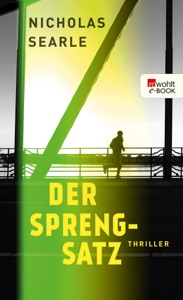 Der Sprengsatz - Nicholas Searle pdf download