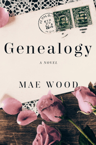 Genealogy, a Novel - Mae Wood pdf download
